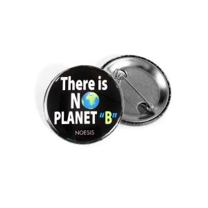 Noesis Pin There is no planet B